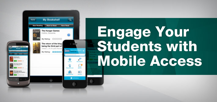 Increase student engagement with mobile access